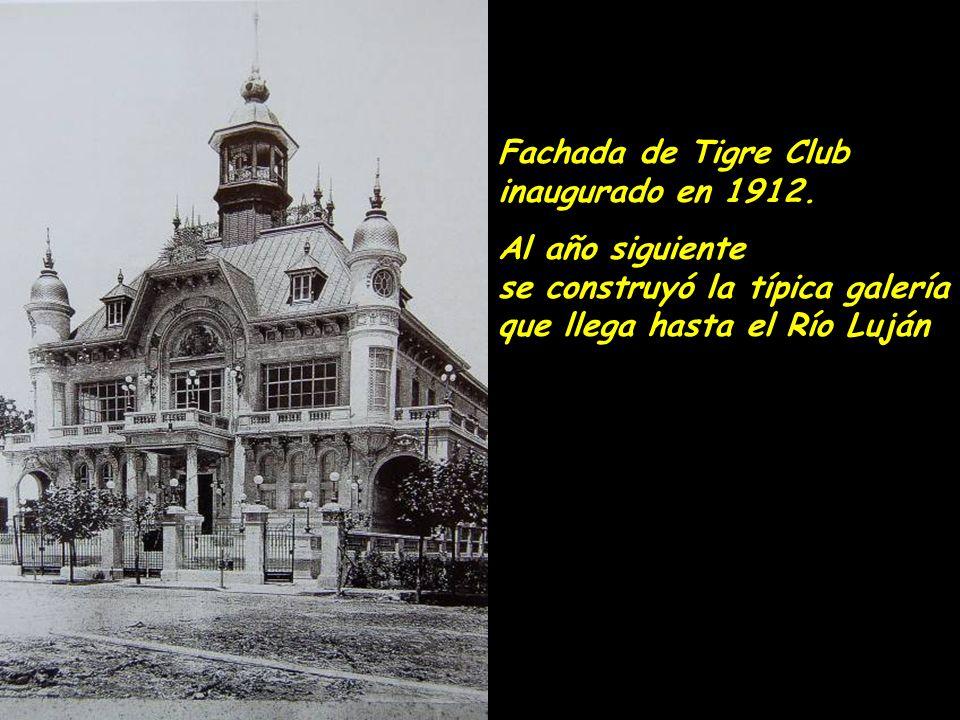 Fachada de Tigre Club inaugurado en 1912.