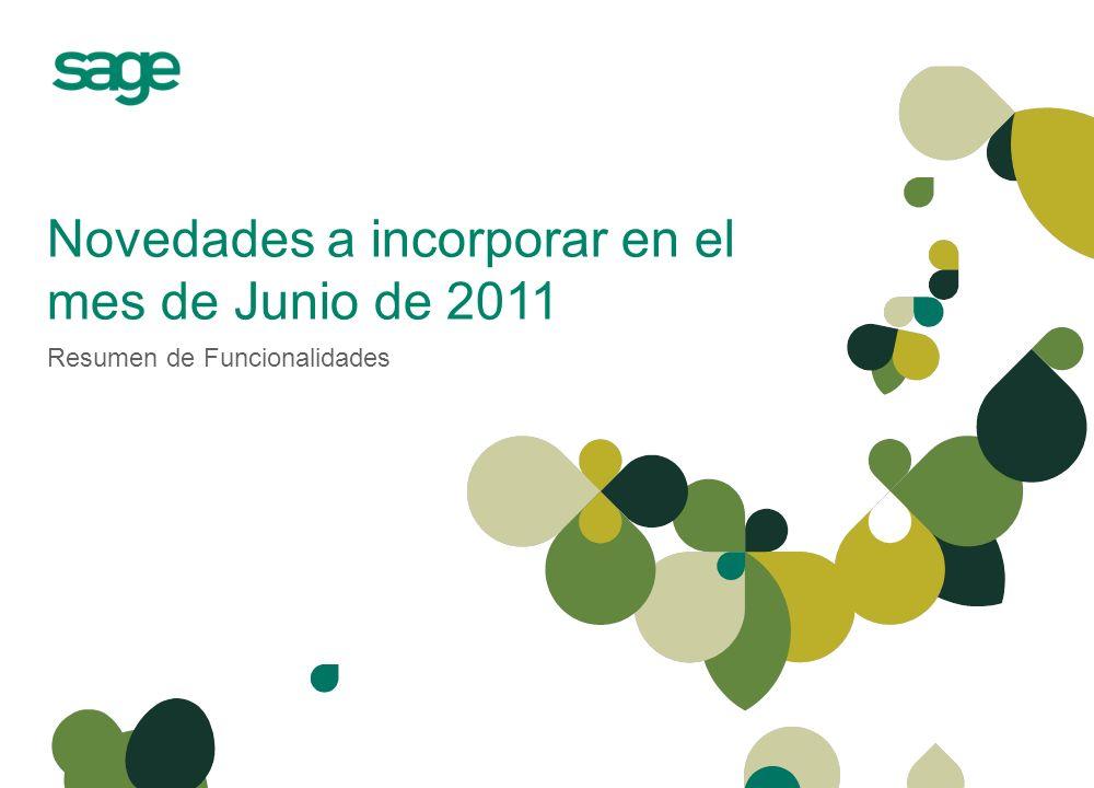 Novedades a incorporar en el mes de Junio de 2011 Resumen de Funcionalidades