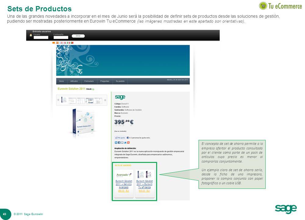 43 © 2008 Sage Sets de Productos Una de las grandes novedades a incorporar en el mes de Junio será la posibilidad de definir sets de productos desde l