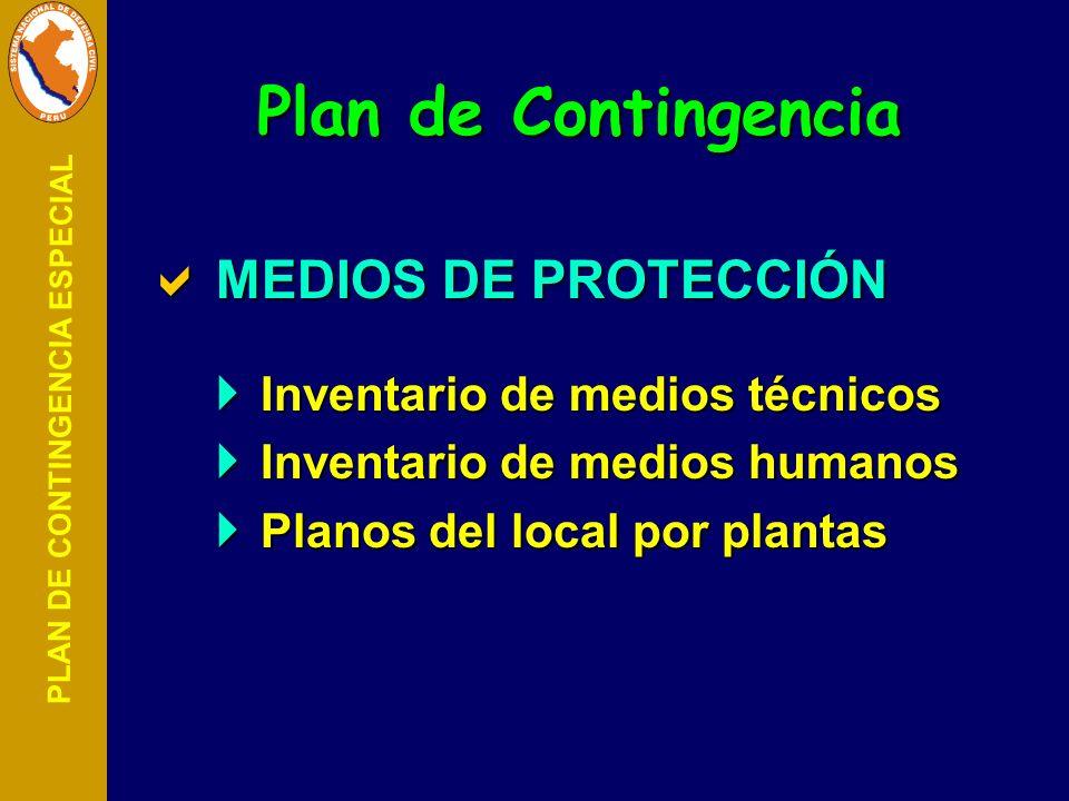PLAN DE CONTINGENCIA ESPECIAL MEDIOS DE PROTECCIÓN MEDIOS DE PROTECCIÓN Inventario de medios técnicos Inventario de medios técnicos Inventario de medi