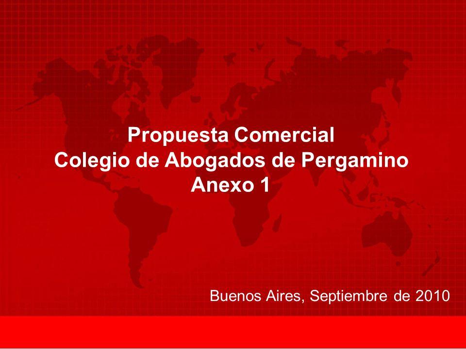Buenos Aires, Septiembre de 2010 Propuesta Comercial Colegio de Abogados de Pergamino Anexo 1