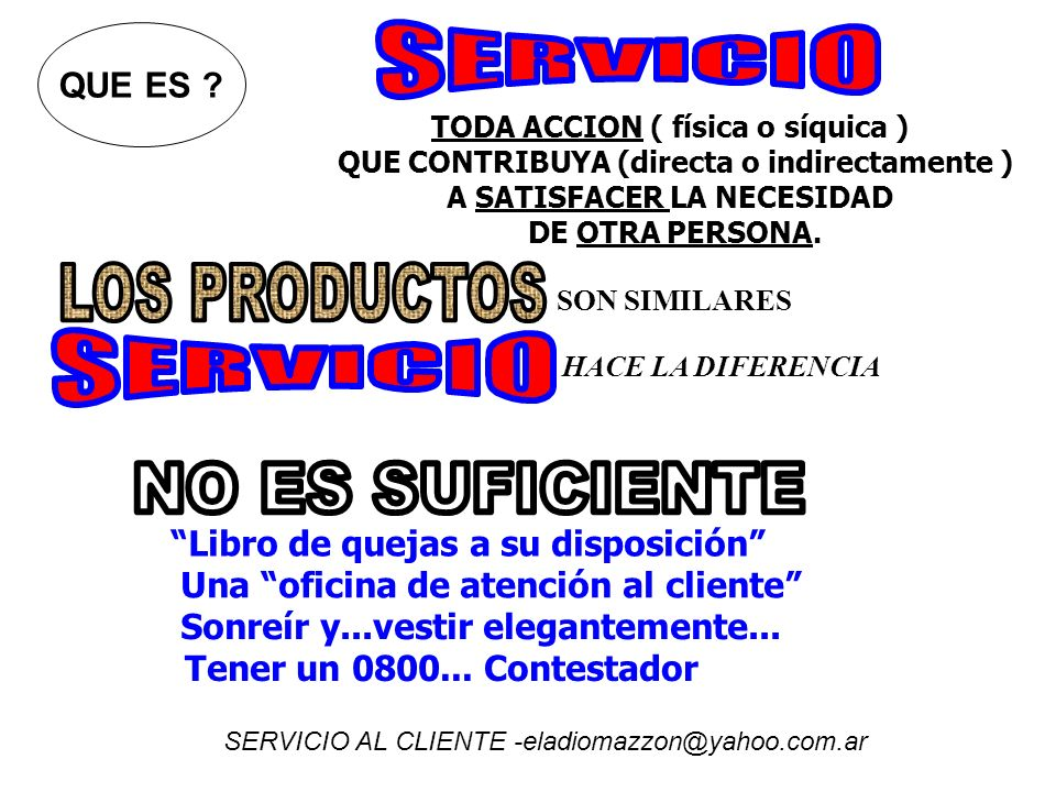 NO comprender que servicio al cliente es realmente una acción de venta y no un gasto.