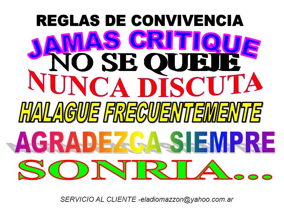 SERVICIO AL CLIENTE -eladiomazzon@yahoo.com.ar