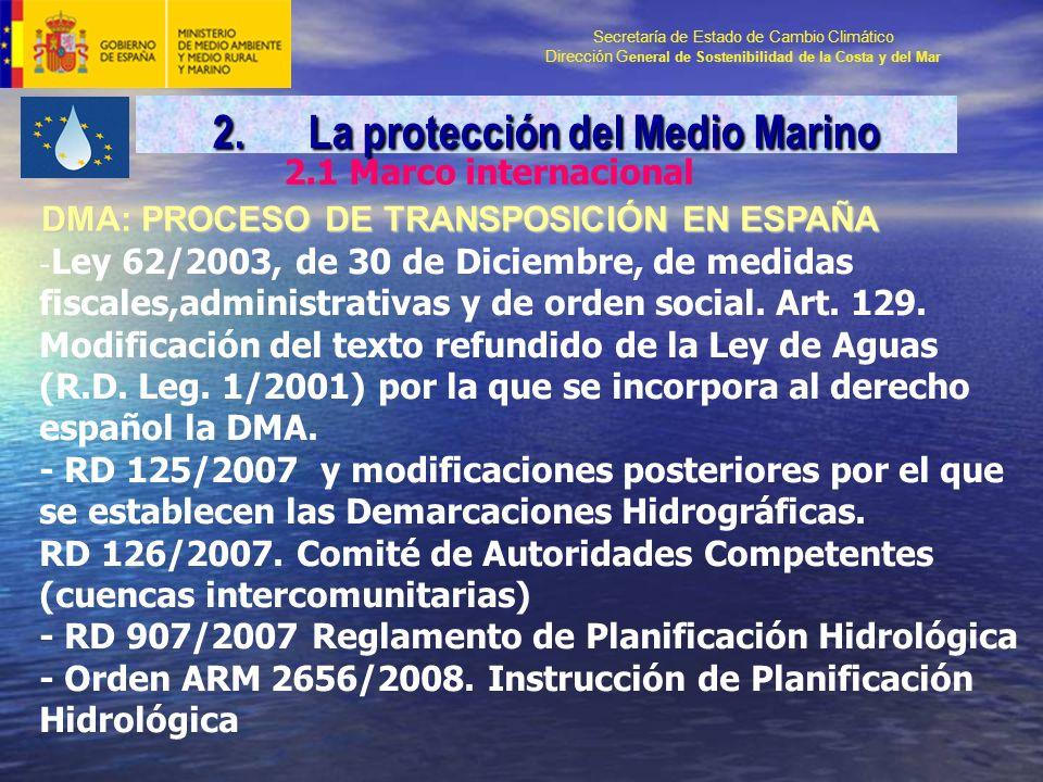 Secretaría de Estado de Cambio Climático Dirección G eneral de Sostenibilidad de la Costa y del Mar - Ley 62/2003, de 30 de Diciembre, de medidas fiscales,administrativas y de orden social.
