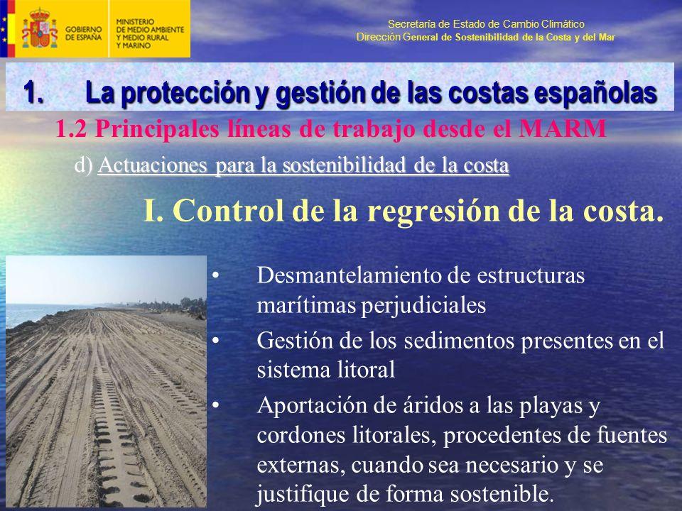 Secretaría de Estado de Cambio Climático Dirección G eneral de Sostenibilidad de la Costa y del Mar I.