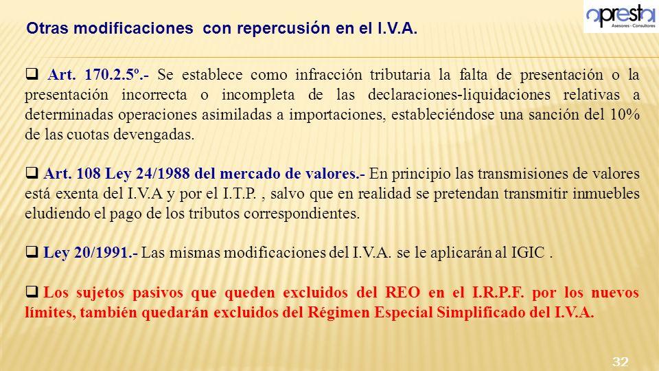 Art. 170.2.5º.- Se establece como infracción tributaria la falta de presentación o la presentación incorrecta o incompleta de las declaraciones-liquid