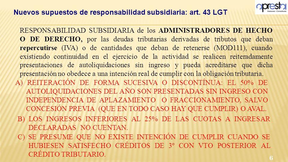 RESPONSABILIDAD SUBSIDIARIA de los ADMINISTRADORES DE HECHO O DE DERECHO, por las deudas tributarias derivadas de tributos que deban repercutirse (IVA