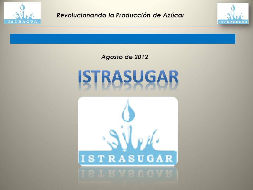 Revolucionando la Producción de Azúcar Agosto de 2012