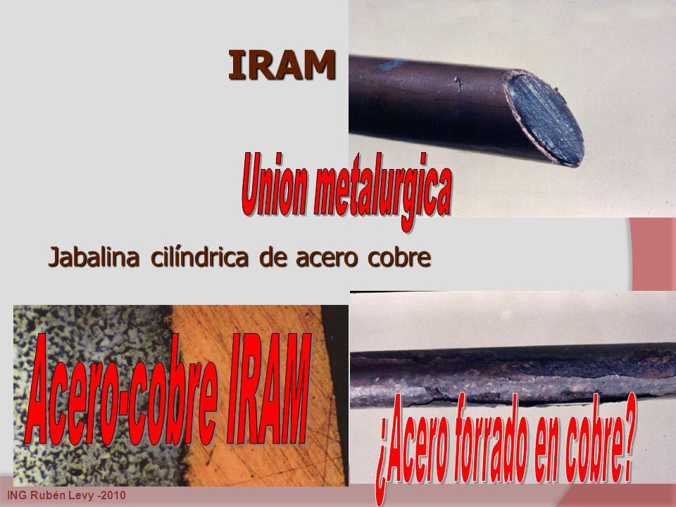 ING Rubén Levy -2010 IRAM 2309 Jabalina cilíndrica de acero cobre