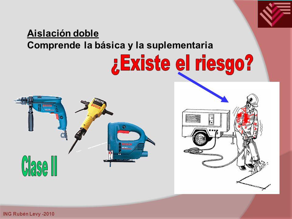 ING Rubén Levy -2010 Aislación doble Comprende la básica y la suplementaria