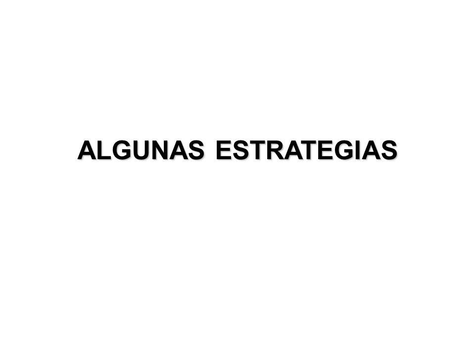 ALGUNAS ESTRATEGIAS