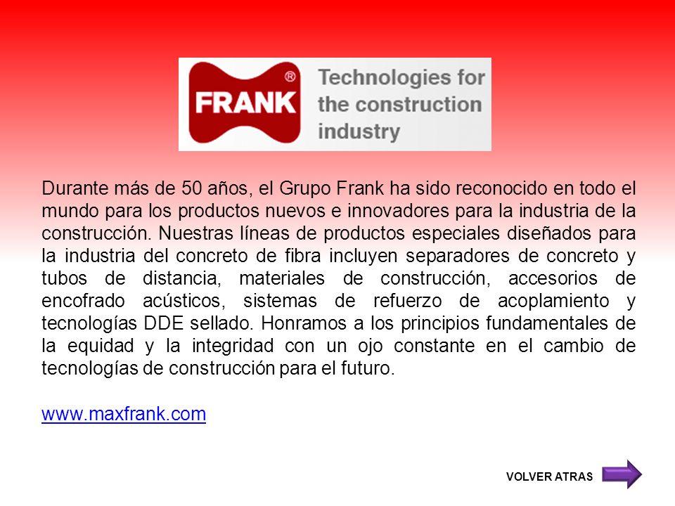 Durante más de 50 años, el Grupo Frank ha sido reconocido en todo el mundo para los productos nuevos e innovadores para la industria de la construcció