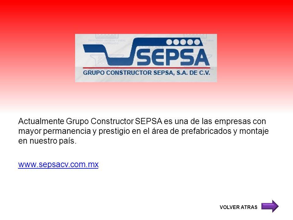 Actualmente Grupo Constructor SEPSA es una de las empresas con mayor permanencia y prestigio en el área de prefabricados y montaje en nuestro país. ww