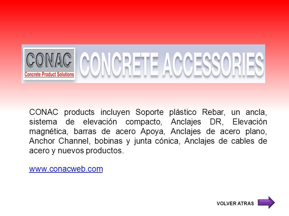 CONAC products incluyen Soporte plástico Rebar, un ancla, sistema de elevación compacto, Anclajes DR, Elevación magnética, barras de acero Apoya, Ancl