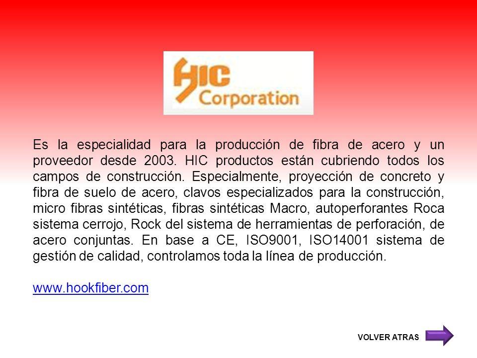 Es la especialidad para la producción de fibra de acero y un proveedor desde 2003. HIC productos están cubriendo todos los campos de construcción. Esp