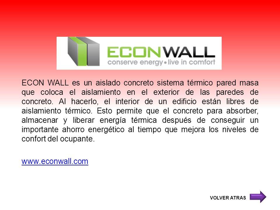 ECON WALL es un aislado concreto sistema térmico pared masa que coloca el aislamiento en el exterior de las paredes de concreto. Al hacerlo, el interi