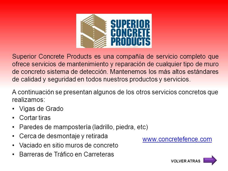 Superior Concrete Products es una compañía de servicio completo que ofrece servicios de mantenimiento y reparación de cualquier tipo de muro de concre