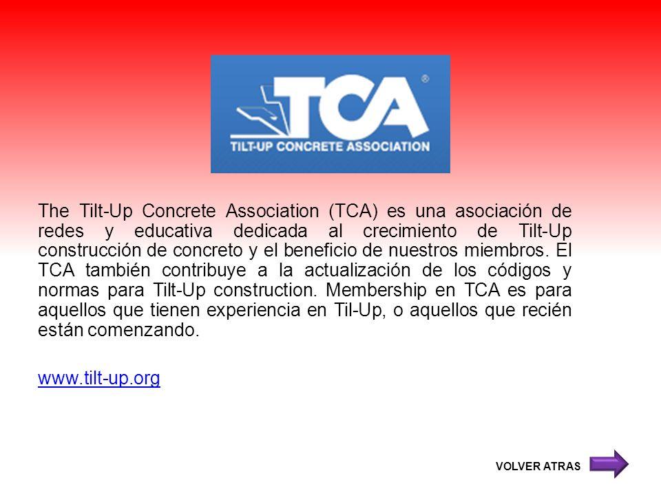 The Tilt-Up Concrete Association (TCA) es una asociación de redes y educativa dedicada al crecimiento de Tilt-Up construcción de concreto y el benefic