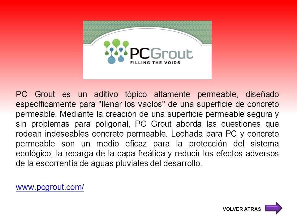 PC Grout es un aditivo tópico altamente permeable, diseñado específicamente para