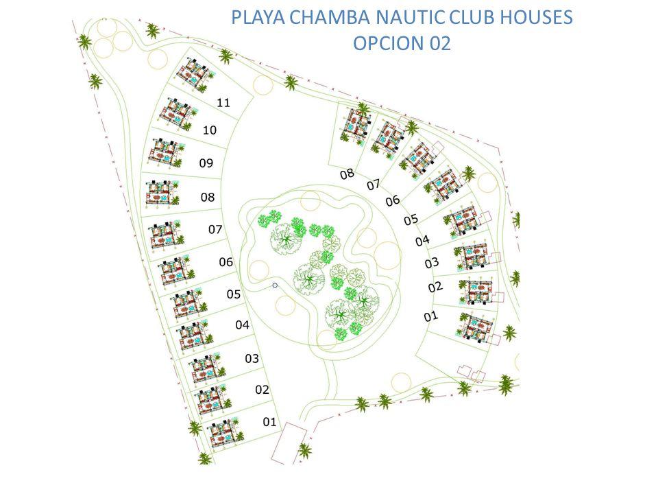 PLAYA CHAMBA NAUTIC CLUB HOUSES OPCION 02