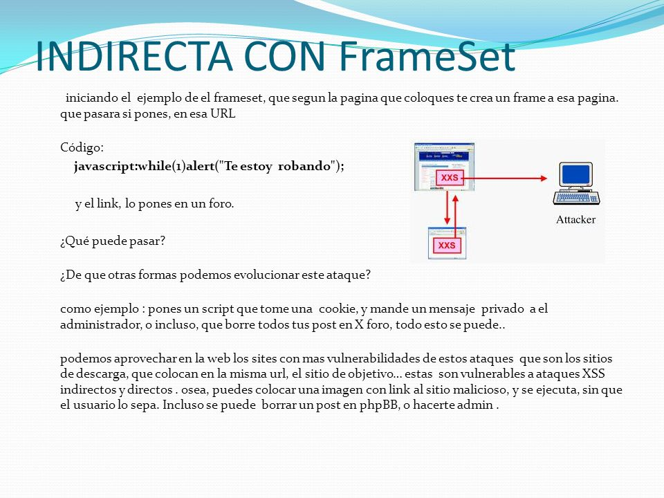 INDIRECTA CON FrameSet iniciando el ejemplo de el frameset, que segun la pagina que coloques te crea un frame a esa pagina.