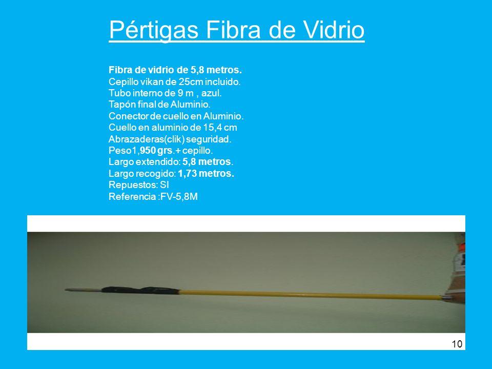 Pértigas Fibra de Vidrio Fibra de vidrio de 5,8 metros.