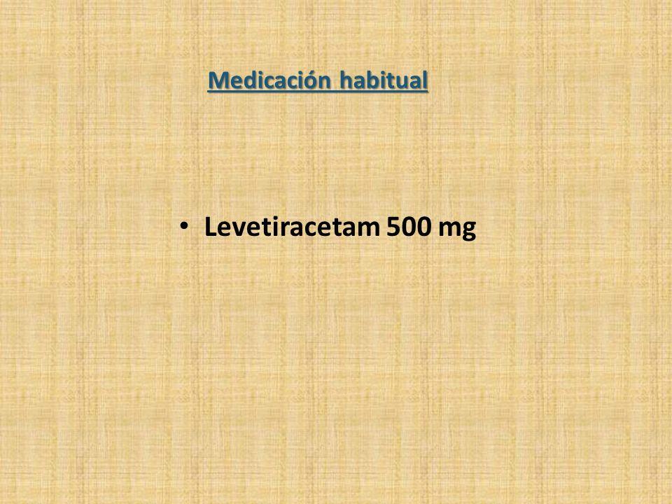 Levetiracetam 500 mg Medicación habitual