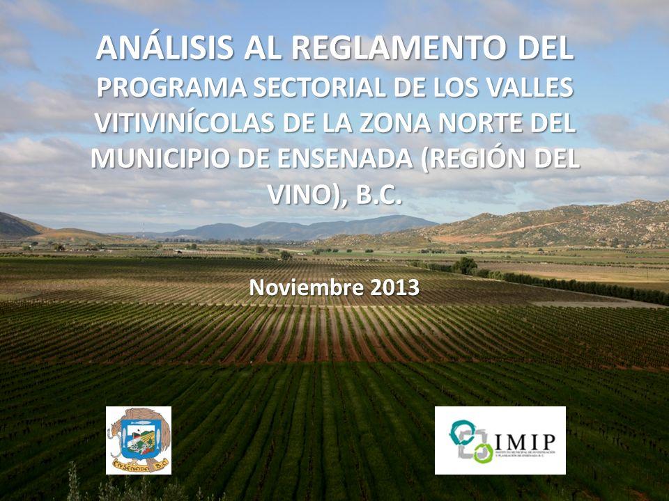 ANÁLISIS AL REGLAMENTO DEL PROGRAMA SECTORIAL DE LOS VALLES VITIVINÍCOLAS DE LA ZONA NORTE DEL MUNICIPIO DE ENSENADA (REGIÓN DEL VINO), B.C.