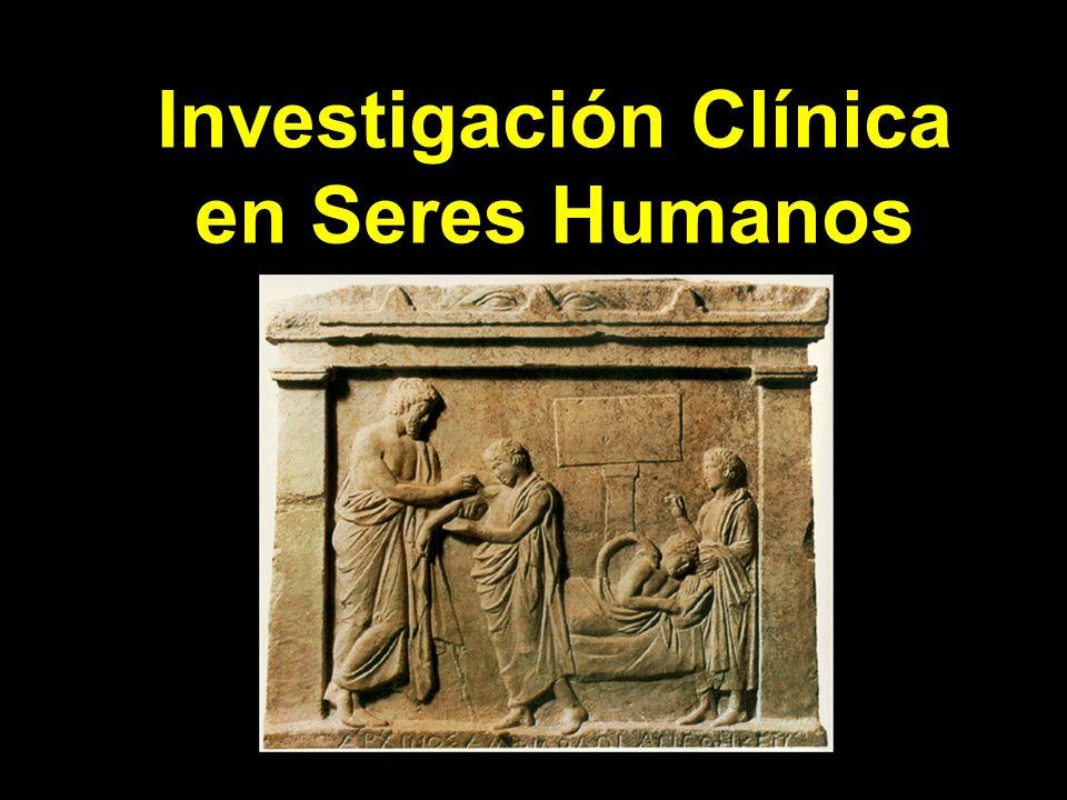 Investigación Clínica en Seres Humanos