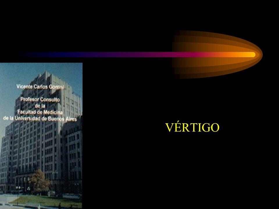 Adulto Vértigo postural Vértigo psicógeno Migraña Vestibulopatría recurrente Neuronitis vestibular Vértigo de Menière Anciano Degeneración vestíbulocerebelosa idiopática Accidentes cerebro-vasculares/isquemia transitoria Vértigo postural de origen cardio-circulatorio Insuficiencia vertebro-basilar Tumores 1.Otitis media.- 2.Vértigo paroxístico benigno y contusión.- 3.Migraña.- 4.Neuronitis vestibular.- 5.Lesiones virales.- VÉRTIGO EN LA INFANCIA