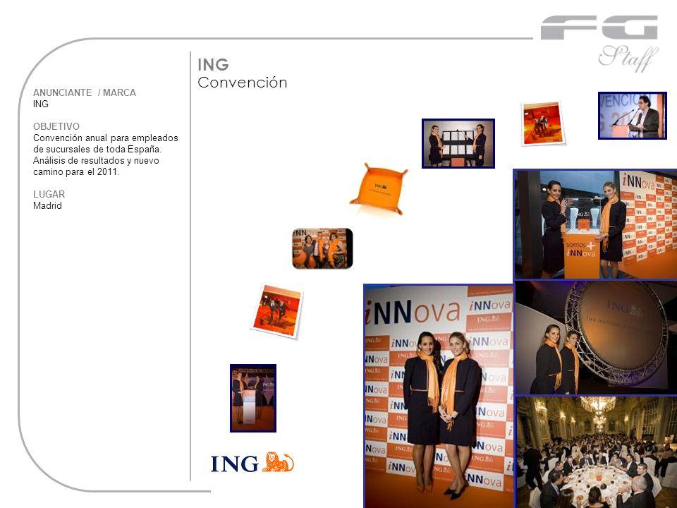 ANUNCIANTE / MARCA ING OBJETIVO Convención anual para empleados de sucursales de toda España. Análisis de resultados y nuevo camino para el 2011. LUGA