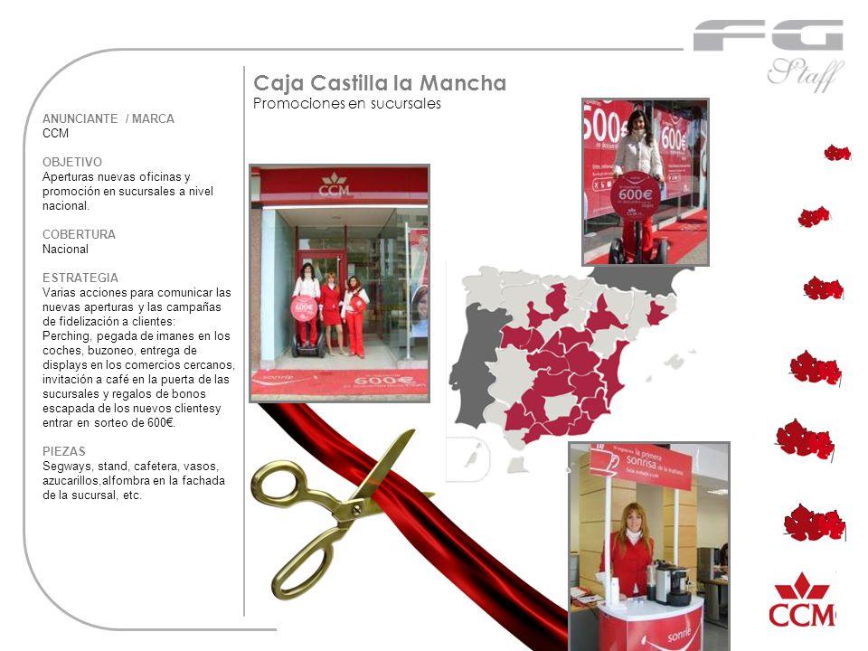 ANUNCIANTE / MARCA CCM OBJETIVO Aperturas nuevas oficinas y promoción en sucursales a nivel nacional. COBERTURA Nacional ESTRATEGIA Varias acciones pa