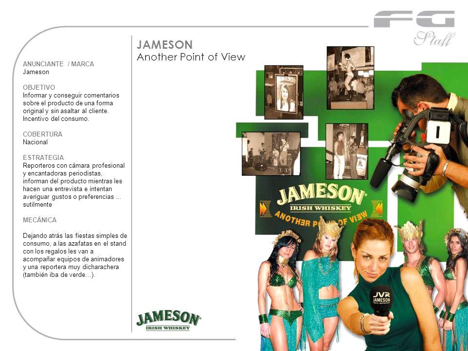 ANUNCIANTE / MARCA Jameson OBJETIVO Informar y conseguir comentarios sobre el producto de una forma original y sin asaltar al cliente. Incentivo del c