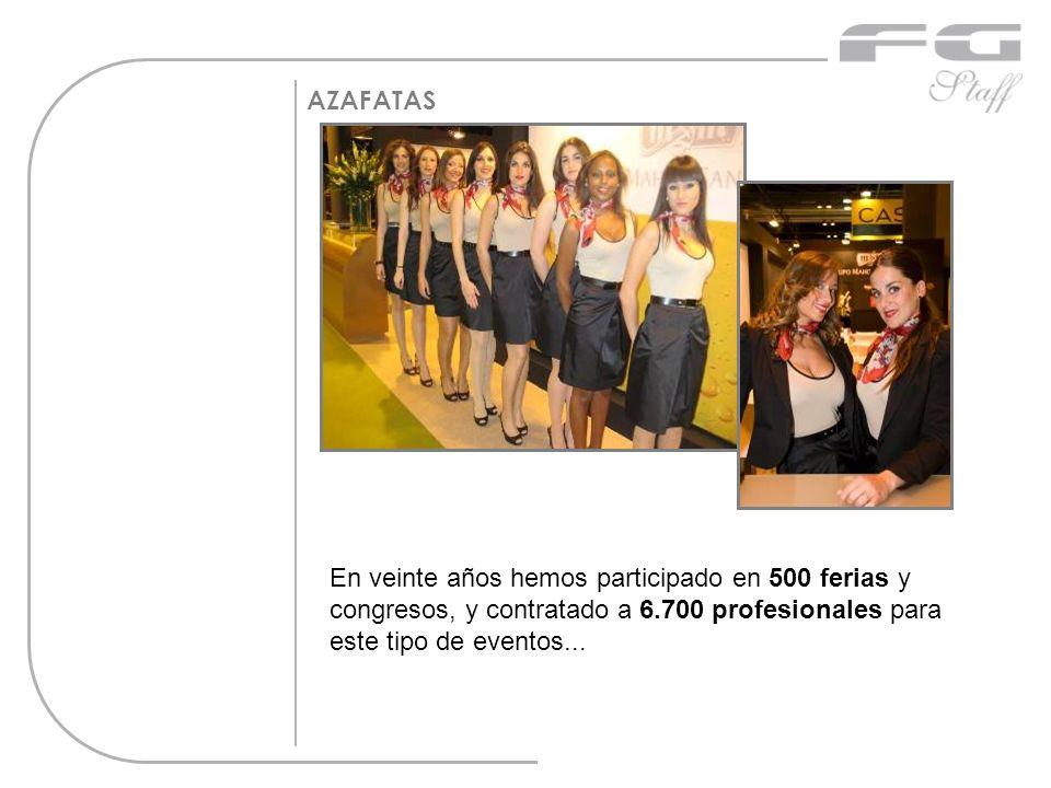 AZAFATAS En veinte años hemos participado en 500 ferias y congresos, y contratado a 6.700 profesionales para este tipo de eventos...