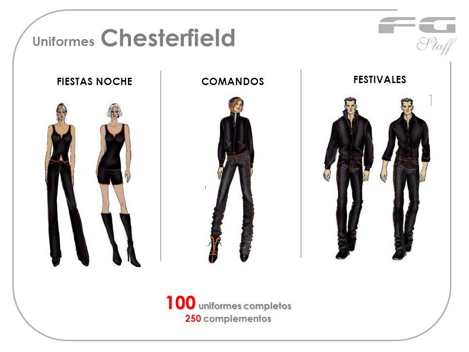 Uniformes Chesterfield FIESTAS NOCHECOMANDOS 100 uniformes completos 250 complementos FESTIVALES