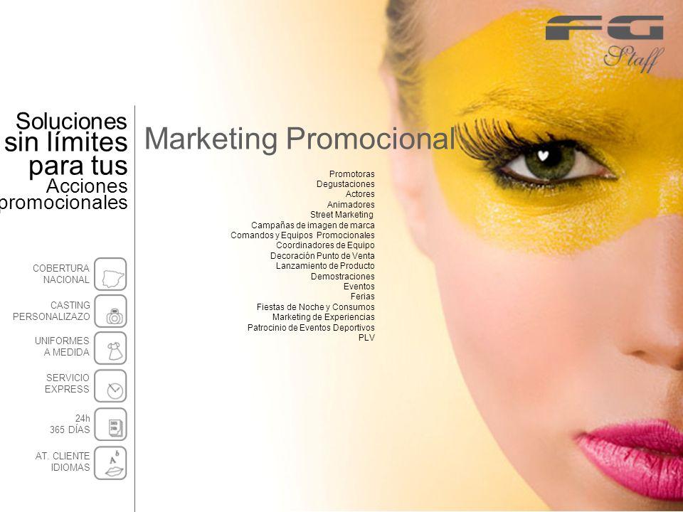 Marketing Promocional Promotoras Degustaciones Actores Animadores Street Marketing Campañas de imagen de marca Comandos y Equipos Promocionales Coordi