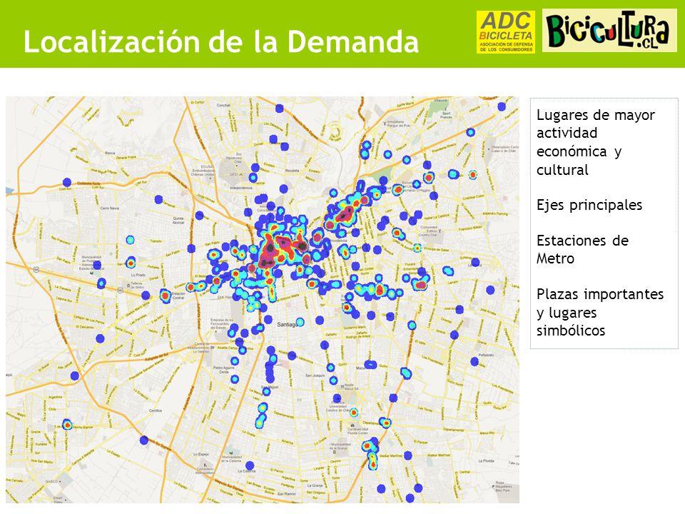 Localización de la Demanda Lugares de mayor actividad económica y cultural Ejes principales Estaciones de Metro Plazas importantes y lugares simbólicos