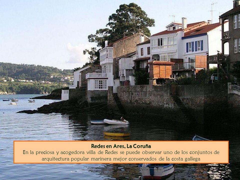 Redes en Ares, La Coruña Redes en Ares, La Coruña En la preciosa y acogedora villa de Redes se puede observar uno de los conjuntos de arquitectura pop