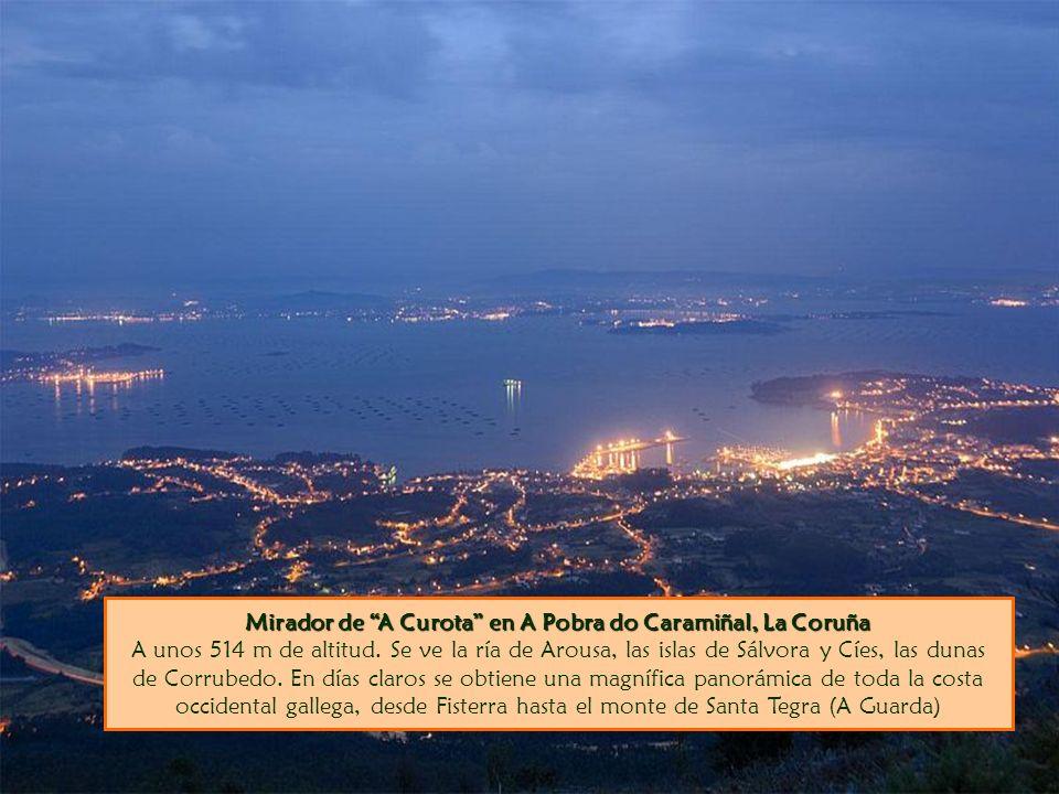 Mirador de A Curota en A Pobra do Caramiñal, La Coruña Mirador de A Curota en A Pobra do Caramiñal, La Coruña A unos 514 m de altitud. Se ve la ría de