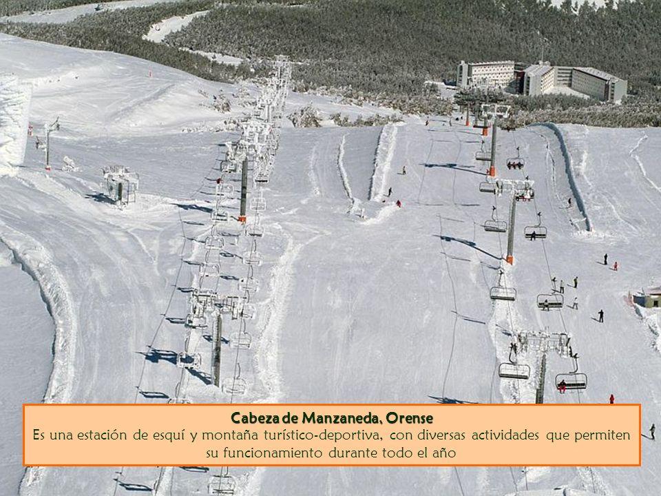 Cabeza de Manzaneda, Orense Cabeza de Manzaneda, Orense Es una estación de esquí y montaña turístico-deportiva, con diversas actividades que permiten su funcionamiento durante todo el año