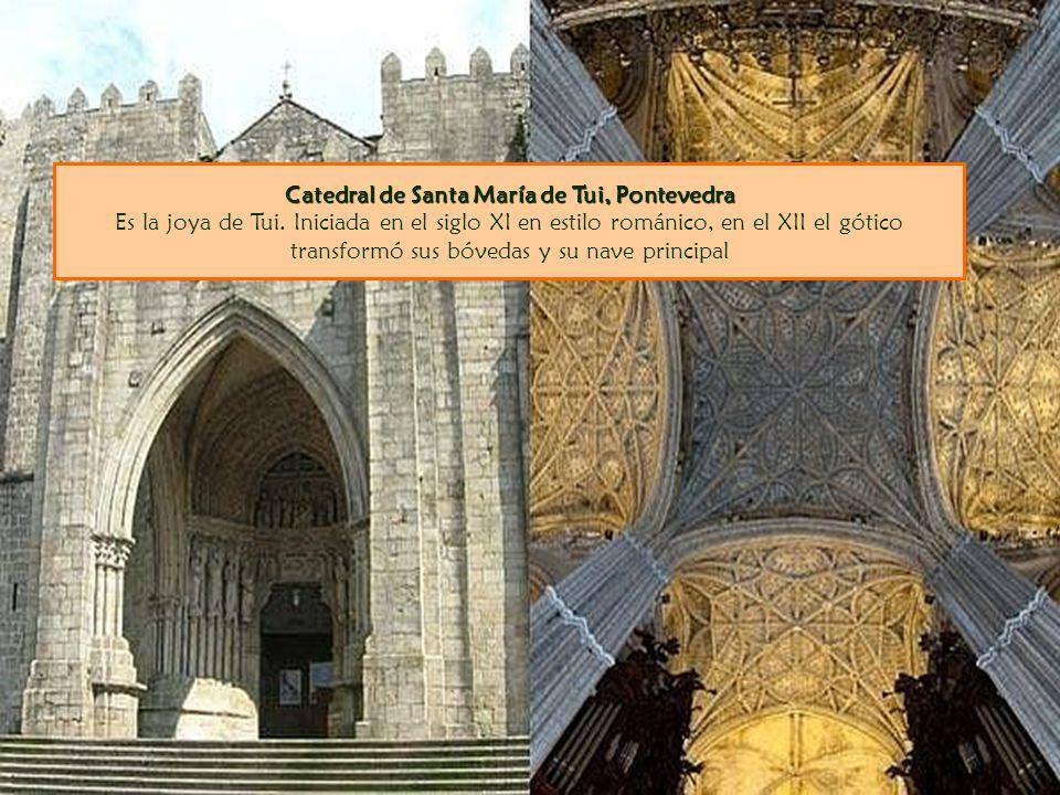 Catedral de Santa María de Tui, Pontevedra Catedral de Santa María de Tui, Pontevedra Es la joya de Tui. Iniciada en el siglo XI en estilo románico, e