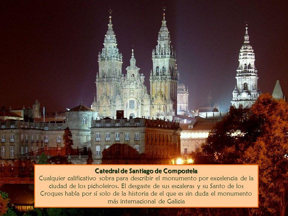 Catedral de Santiago de Compostela Catedral de Santiago de Compostela Cualquier calificativo sobra para describir el monumento por excelencia de la ci