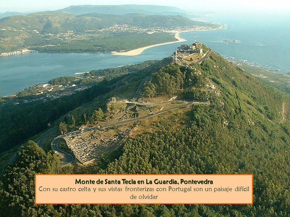 Monte de Santa Tecla en La Guardia, Pontevedra Monte de Santa Tecla en La Guardia, Pontevedra Con su castro celta y sus vistas fronterizas con Portugal son un paisaje difícil de olvidar