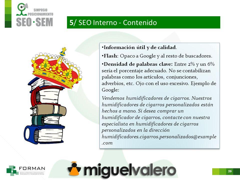 16 5/ SEO Interno - Contenido Información útil y de calidad.