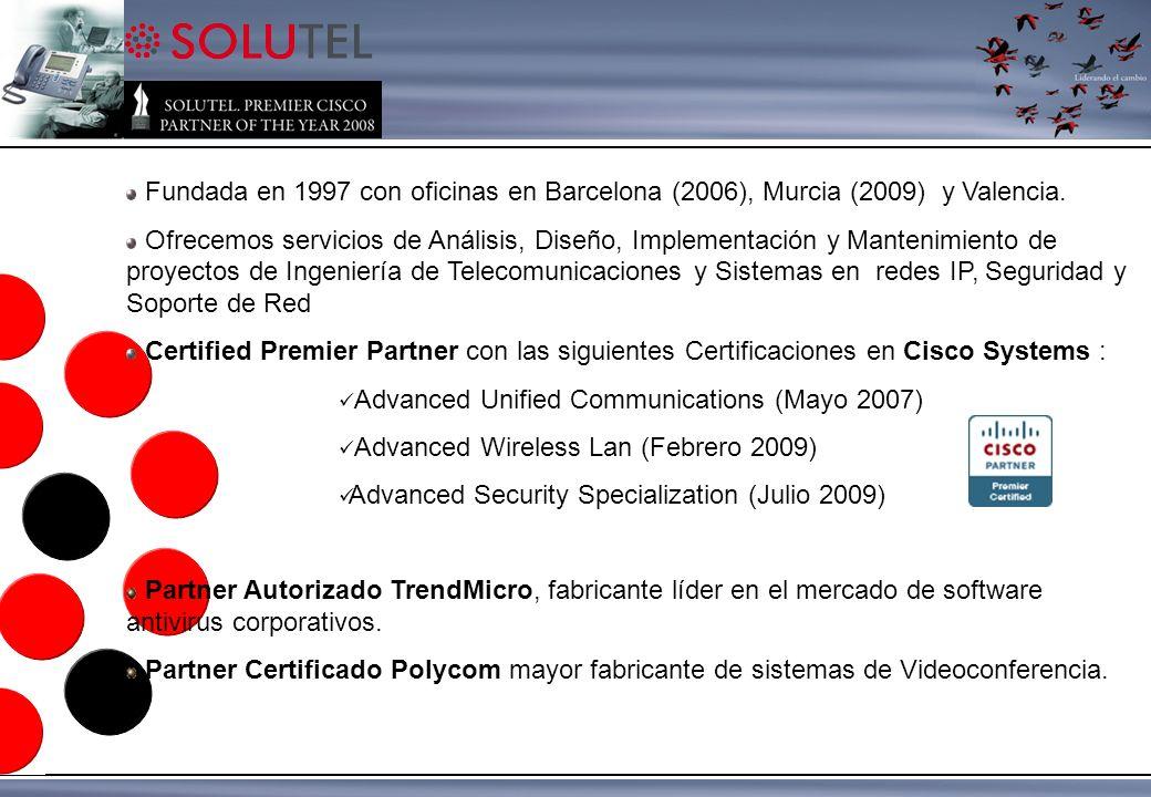 En 2008 SOLUTEL ha sido elegido por CISCO SYSTEMS comoPREMIER PARTNER OF THE YEAR Contamos con una cartera de más de 200 clientes dentro del ámbito privado y de la administración pública.