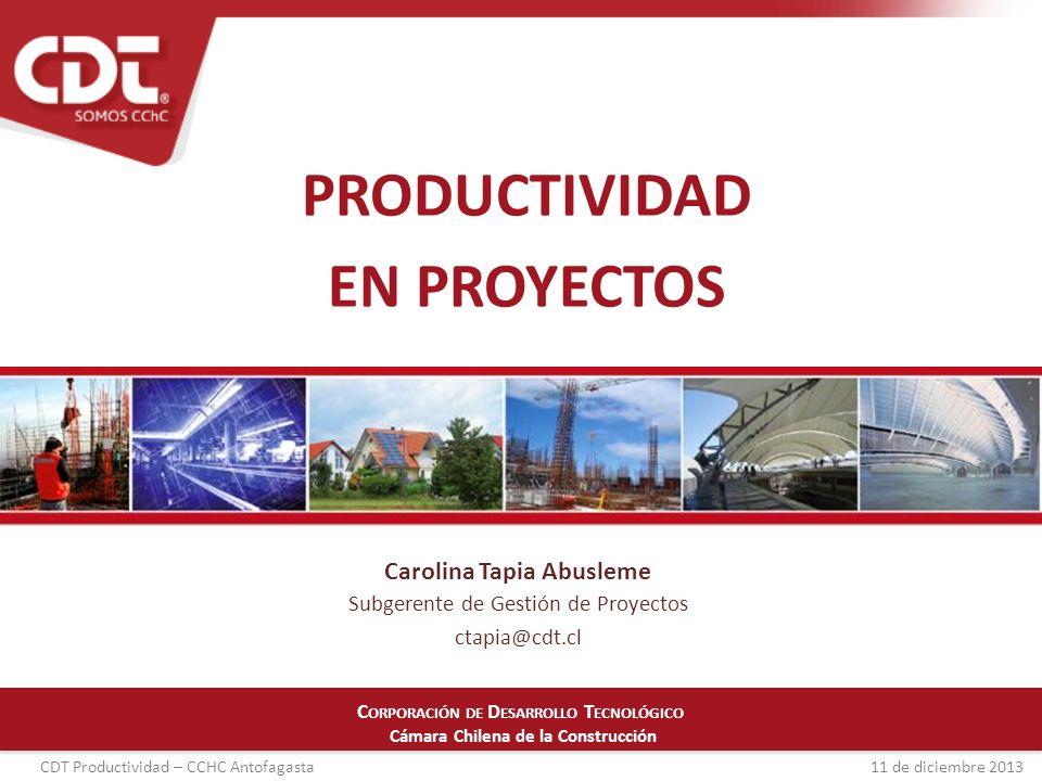 CDT Productividad – CCHC Antofagasta 11 de diciembre 2013 Chile Plazo del proyecto se cumple, si logramos dar un adecuado ritmo a todas las etapas del proyecto principal problema a resolver Ganancias en tiempos de obra gruesa se pierden en terminaciones Situación actual de los proyectos compleja (escasez de mano de obra, subcontratos)