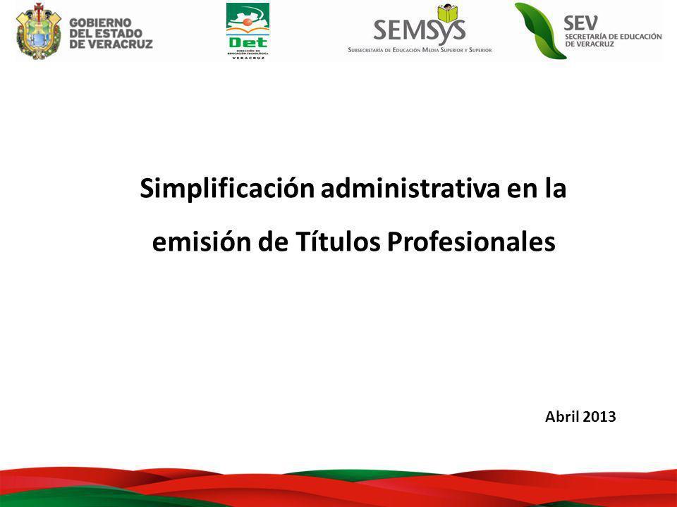 Simplificación administrativa en la emisión de Títulos Profesionales Abril 2013