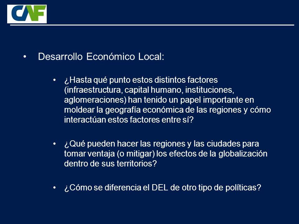 Desarrollo Económico Local: ¿Hasta qué punto estos distintos factores (infraestructura, capital humano, instituciones, aglomeraciones) han tenido un papel importante en moldear la geografía económica de las regiones y cómo interactúan estos factores entre sí.