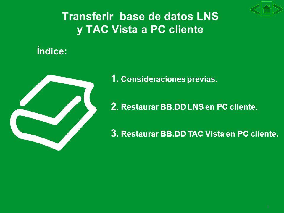 3 Transferir base de datos LNS y TAC Vista a PC cliente 1.