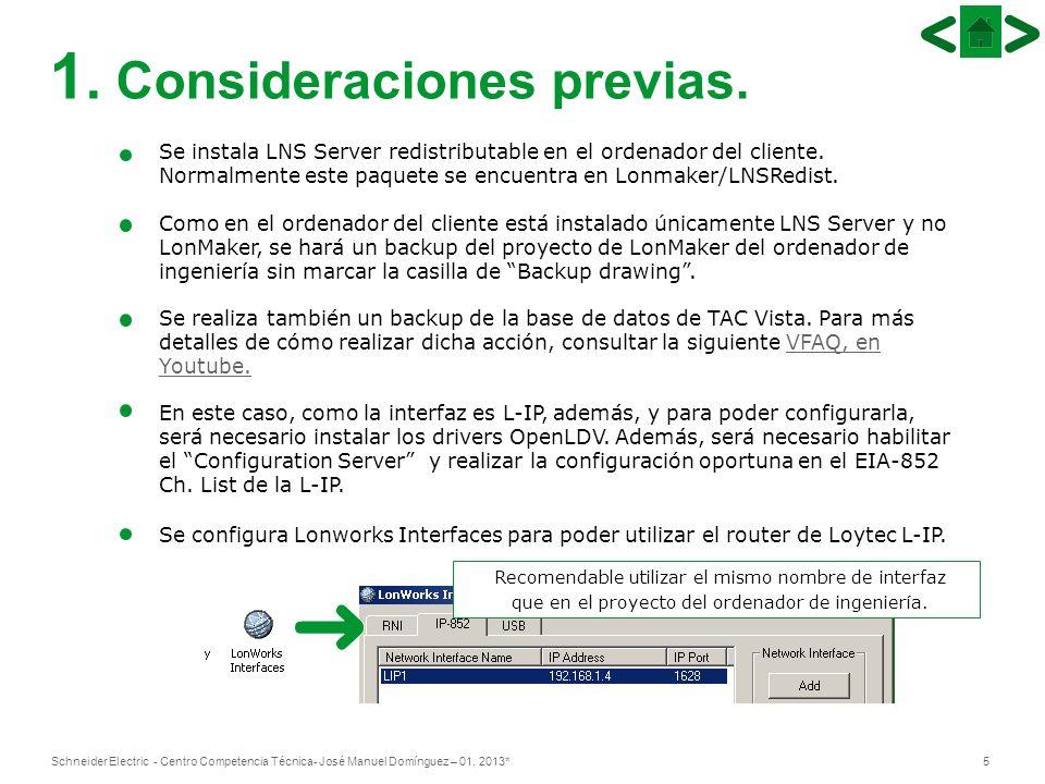 5Schneider Electric - Centro Competencia Técnica- José Manuel Domínguez – 01, 2013* 1.